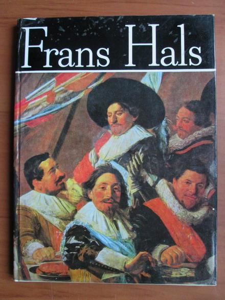 Anticariat: Raoul Sorban, Corneliu Golopentia - Frans Hals