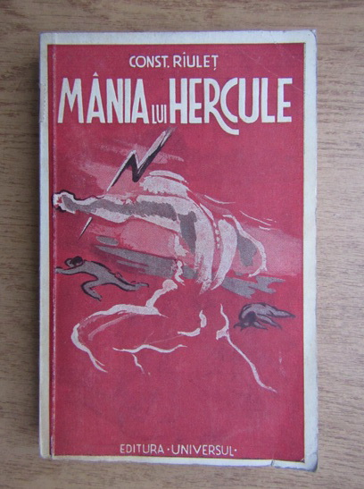 Anticariat: Constantin Riulet - Mania lui Hercule (1943)