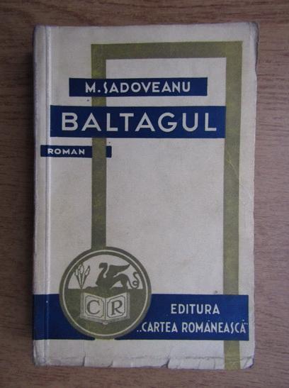 Anticariat: Mihail Sadoveanu - Baltagul (1941)
