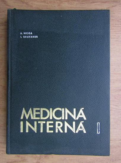 Anticariat: A. Moga - Medicina interna (volumul 1)