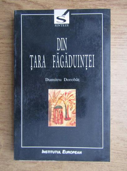 Anticariat: Dumitru Dorobat - Din Tara Fagaduintei