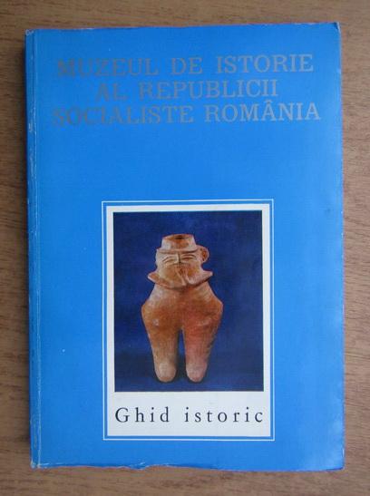Anticariat: Florian Georgescu - Muzeul de Istorie al Republicii Socialiste Romania