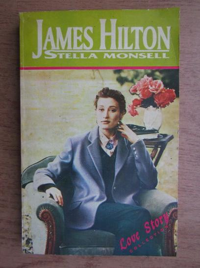 Anticariat: James Hilton - Stella Monsell
