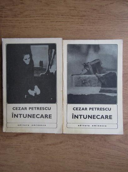 Anticariat: Cezar Petrescu - Intunecare (2 volume)