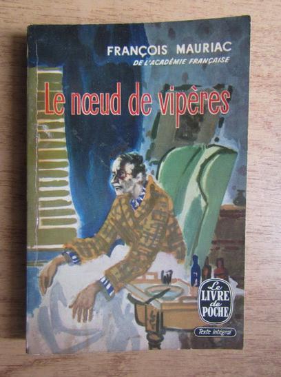 Anticariat: Francois Mauriac - Le noeud de viperes (1933)
