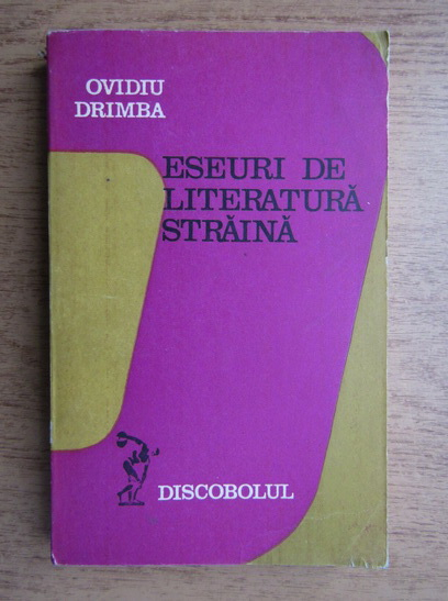 Anticariat: Ovidiu Drimba - Eseuri de literatura straina