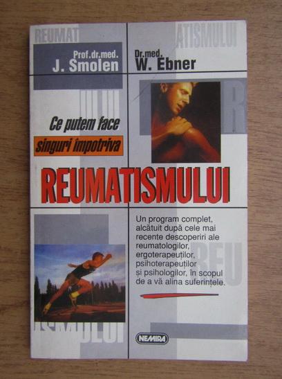 Anticariat: J. Smolen - Ce putem face singuri impotriva reumatismului
