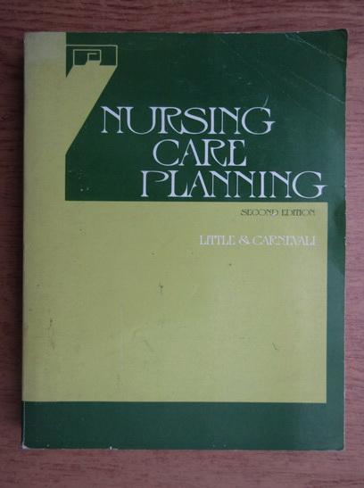 Anticariat: Dolores Little - Nursing care planning