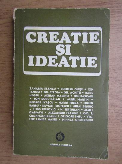 Anticariat: Gheorghe Stroia - Creatie si ideatie