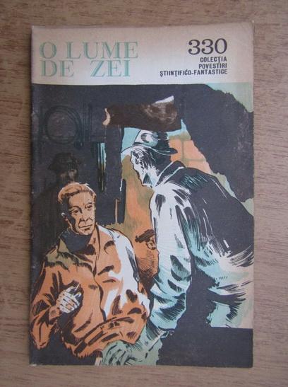 Anticariat: Stefan Zaides - O lume de zei, 15 august 1968, nr. 330