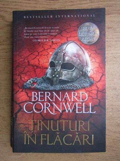 Anticariat: Bernard Cornwell - Tinuturi in flacari