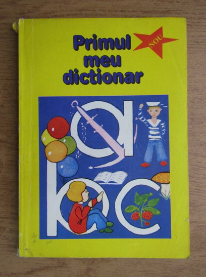 Anticariat: Emil Burlacu - Primul meu dictionar