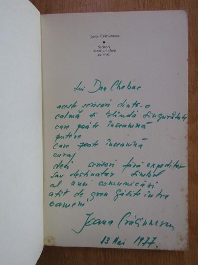 Anticariat: Ioana Craciunescu - Scrisori dintr-un camp cu maci (1977, volum de debut, cu autograful si dedicatia autorului)
