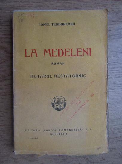 Anticariat: Ionel Teodoreanu - La Medeleni. Hotarul nestatornic (1926)