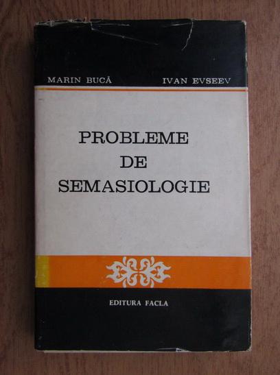 Anticariat: Marin Buca - Probleme de semasiologie