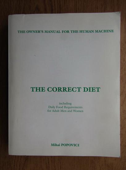 Anticariat: Mihai Popovici - The correct diet