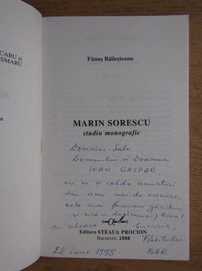 Anticariat: Fanus Bailesteanu - Marin Sorescu, studiu monografic (cu autograful autorului)