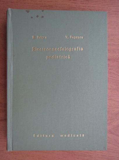 Anticariat: Razvan Priscu - Electroencefalografia pediatrica