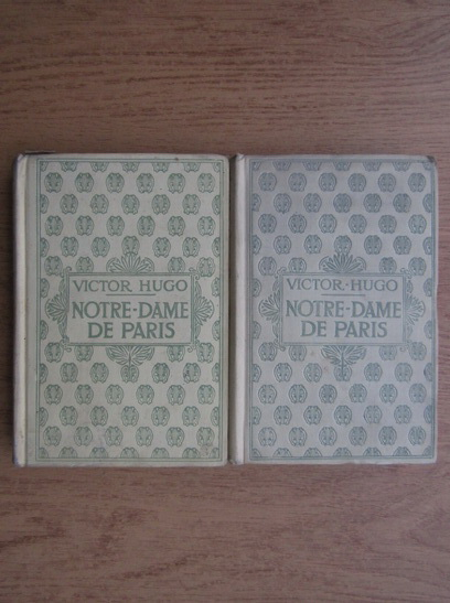 Anticariat: Victor Hugo - Notre Dame de Paris (2 volume, 1932)
