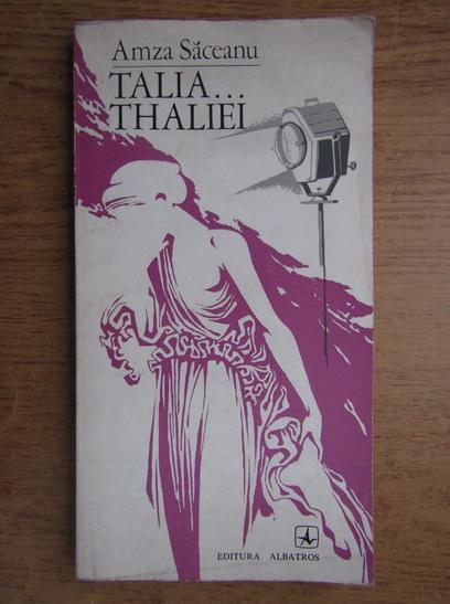 Anticariat: Amza Saceanu - Talia Thaliei