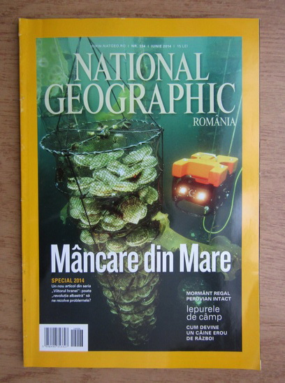 Anticariat: Revista National Geographic, nr. 134, iunie 2014