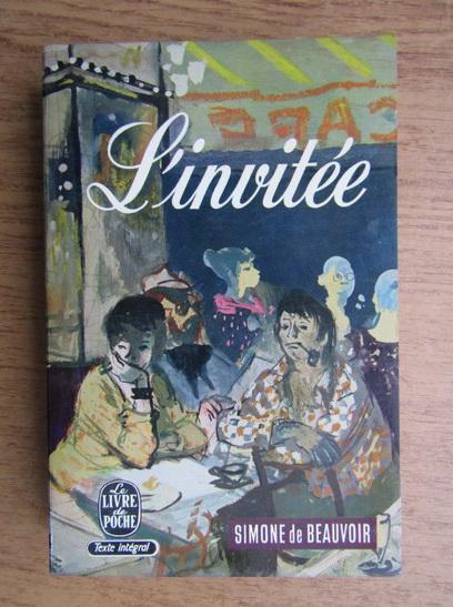 Anticariat: Simone de Beauvoir - L'invitee