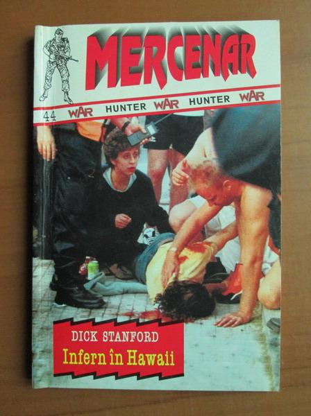 Anticariat: Dick Stanford - Infern in Hawaii
