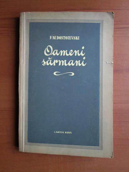 Anticariat: Dostoievski - Oameni sarmani (1955)
