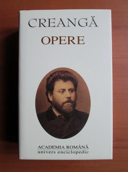 Anticariat: Ion Creanga - Opere (Academia Romana)