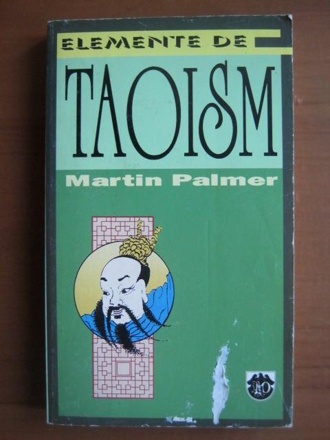 Anticariat: Martin Palmer - Elemente de Taoism