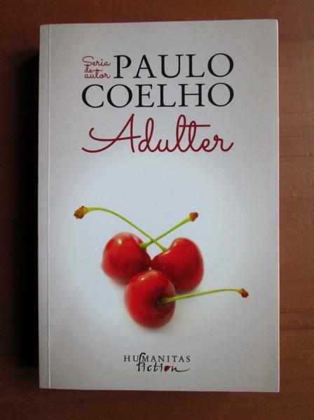 Anticariat: Paulo Coelho - Adulter