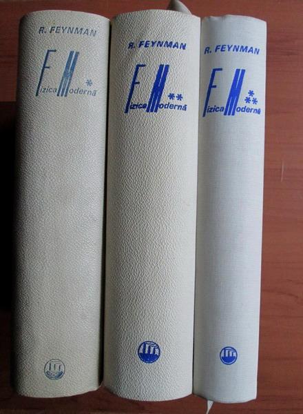 Anticariat: Richard Feynman - Fizica Moderna (3 volume)