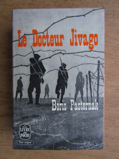 Anticariat: Boris Pasternak - Le docteur Jivago