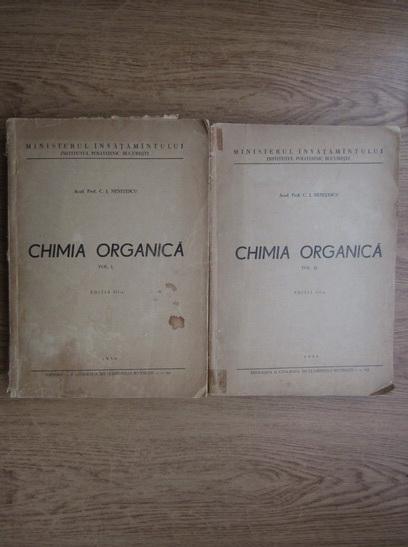 Anticariat: C. I. Nenitescu - Chimia organica (2 volume, 1956)