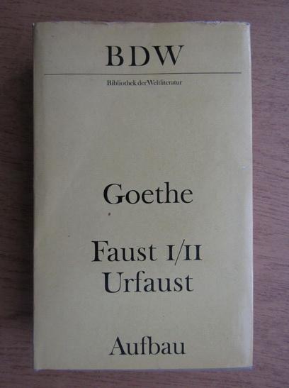 Anticariat: Johann Wolfgang Goethe - Faust
