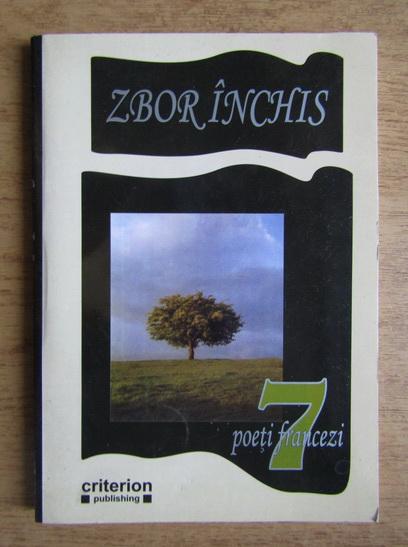 Anticariat: Zbor inchis. 7 poeti francezi