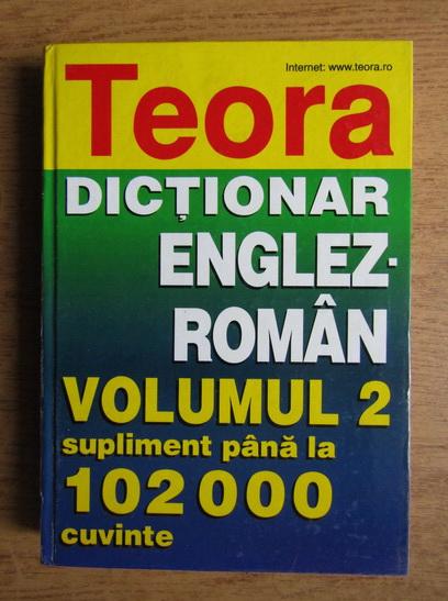 Anticariat: Dictionar englez-roman (volumul 2 suplimentat pana la 102.000 cuvinte)