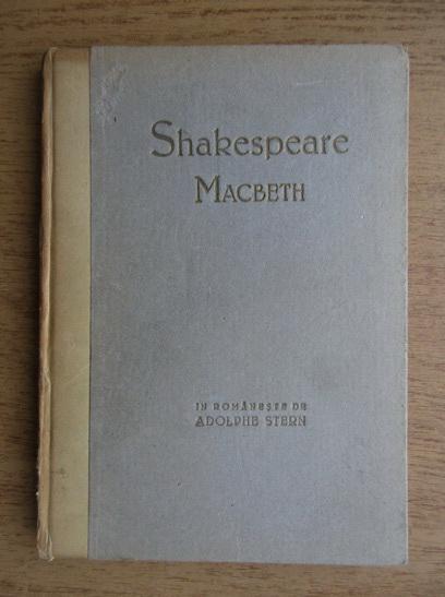Anticariat: William Shakespeare - Opere alese. Macbeth (1922)