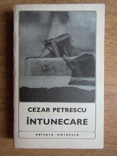 Anticariat: Cezar Petrescu - Intunecare