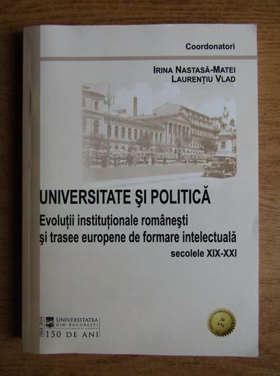 Anticariat: Laurentiu Vlad - Universitate si politica