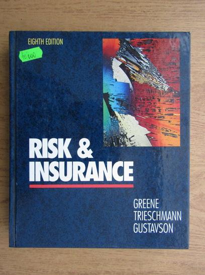 Anticariat: Mark Greene - Risk and insurance