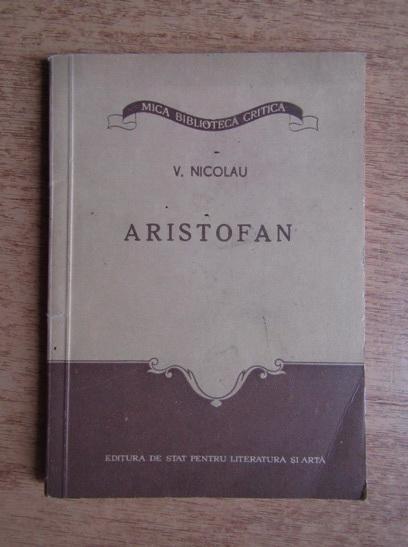 Anticariat: Valentin Nicolau - Aristofan