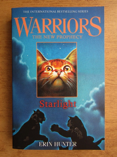Anticariat: Erin Hunter - Warriors. The new prophecy. Starlight