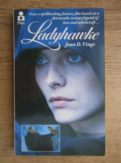 Anticariat: Joan D. Vinge - Ladyhawke