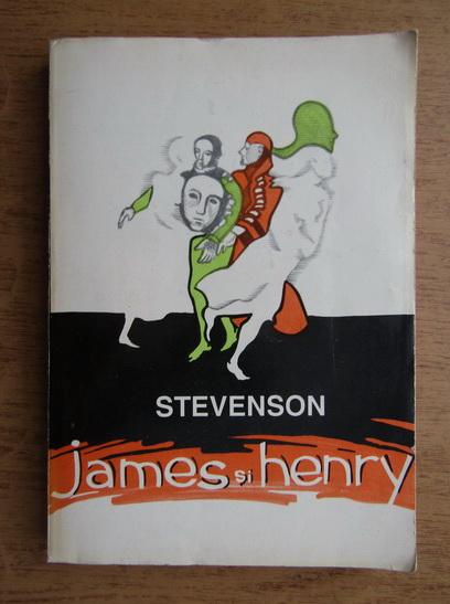 Anticariat: R. L. Stevenson - James si Henry