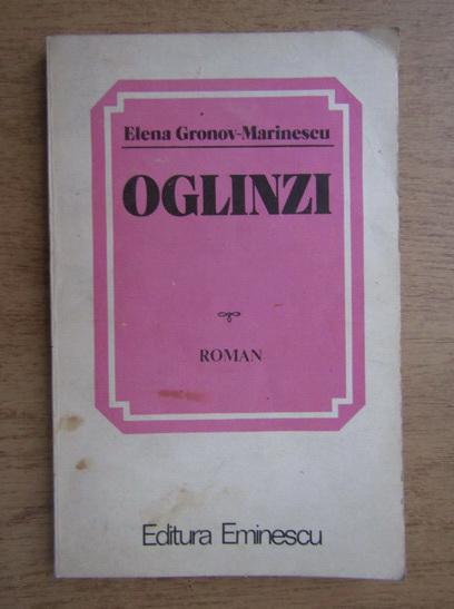 Anticariat: Elena Gronov-Marinescu - Oglinzi