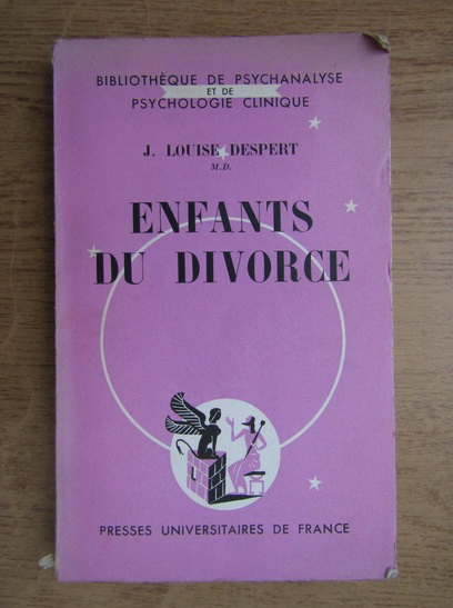 Anticariat: J. Louise Despert - Enfants du divorce