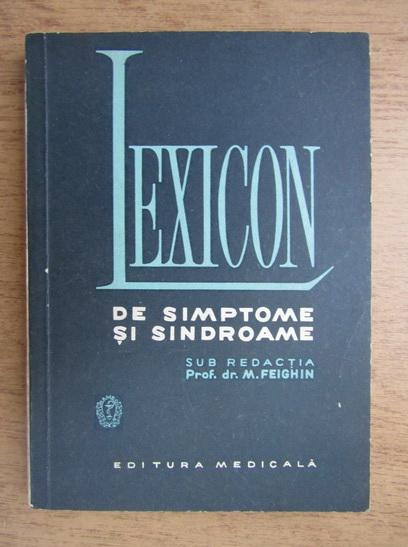 Anticariat: M. Feighin - Lexicon de simptome si sindroame