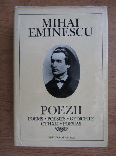 Anticariat: Mihai Eminescu - Poezii (editie in romana, engleza, franceza, germana, rusa si spanioala)
