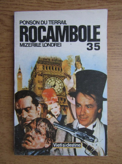 Anticariat: Ponson du Terrail - Rocambole 35. Dramele Parisului. Mizeriile Londrei (volumul 2)